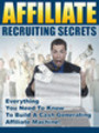 Thumbnail Affiliate Recruiting Secrets ***WITH PLR RIGHTS***